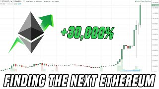 How To Find The Next Ethereum?