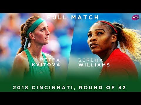 Serena Williams Vs. Petra Kvitova | Full Match | 2018 Cincinnati Round Of 32