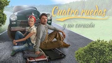 Cuatro ruedas y un corazón HD. Películas Completas en Español
