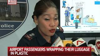 Why NAIA passengers are wrapping luggage in plastic