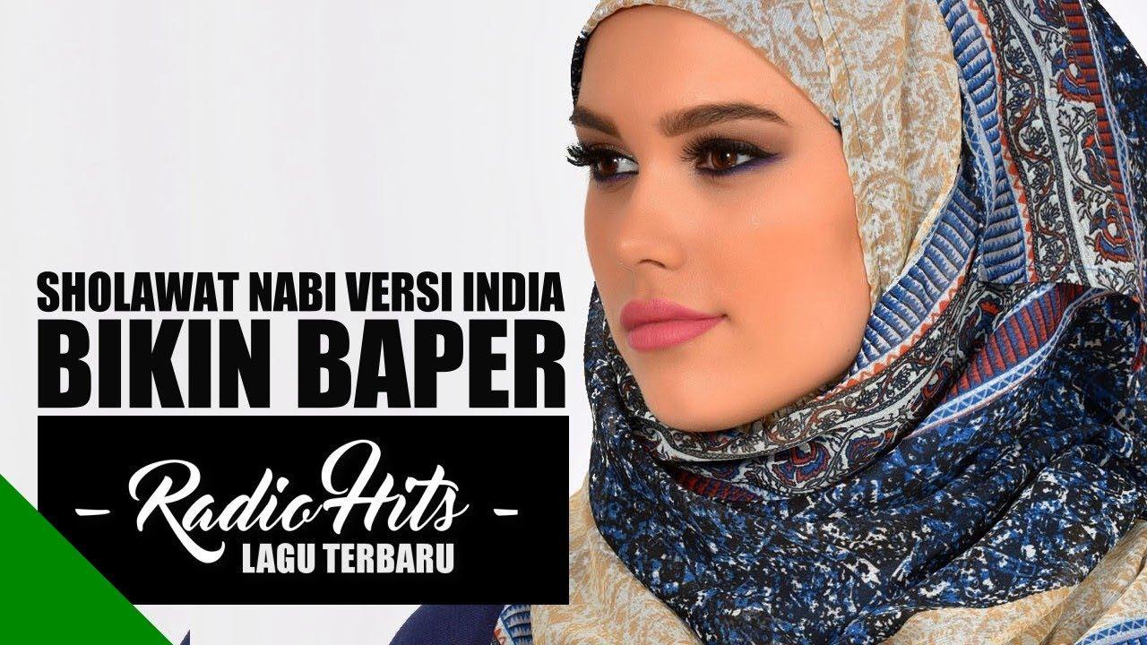 Sholawat Nabi Versi India Lagu Pernikahan Sholawat Bikin Baper - Lagu Terbaru Radio Hits