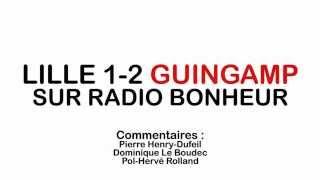 Lille-Guingamp sur Radio Bonheur