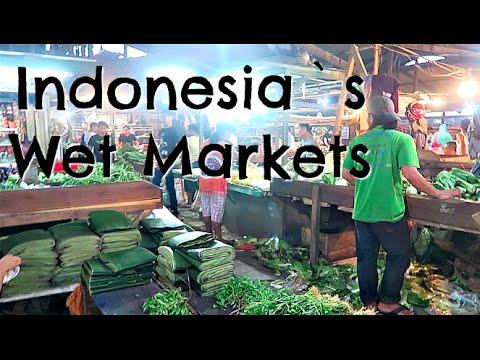 Indonesia`s Wet Markets