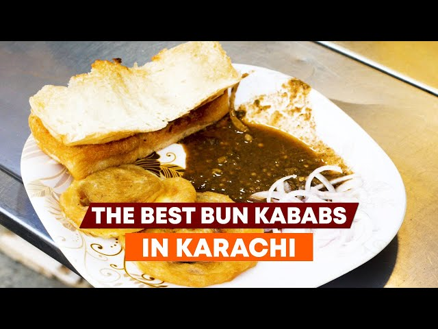 The Best Bun Kababs In Karachi