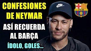 neymar-se-confiesa-as-recuerda-al-bara-y-la-remontada-ante-el-psg-su-dolo-goles