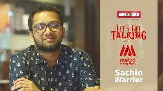 Sachin Warrier Gets Talking with Metro Malayalam I Interview I Part 1