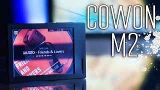 Медиаплеер COWON M2 - Обзор
