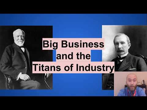 Flipped History: Big Business and the Titans of Industry