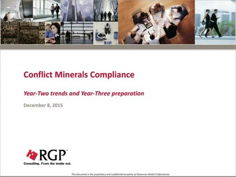 Conflict Minerals Rule: What You Need to Know! with RGP & Resilinc