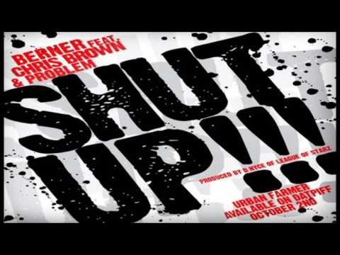 Berner Feat Chris Brown & Problem - Shut Up (Fifi Remix)