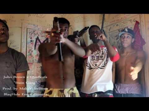 "Julio Brown X QuaBeats ""Stain Gang"""