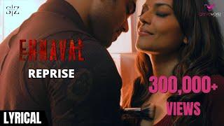 Ennaval - Reprise Lyrical Video   Saran Z   Shweta Mohan