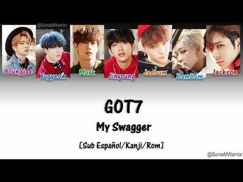 GOT7 - My Swagger [Sub Español/Kanji/Rom]