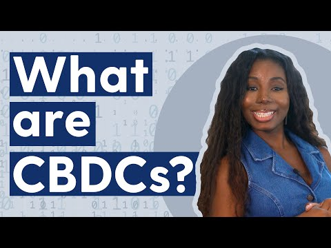 What are Central Bank Digital Currencies ( CBDCs)? thumbnail