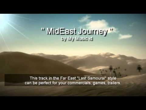 MidEast Journey - Cinematic Dramatic Action Adventure - Royalty Free Music