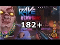 182+ Rave In The RedWoods Fast High Round Strategy wr