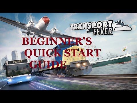 Transport Fever Beginners Quick Start Guide