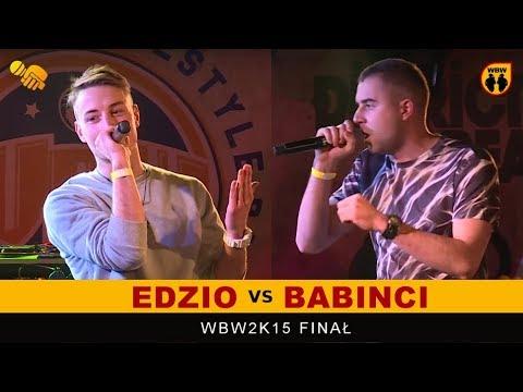 EDZIO vs BABINCI 🎤 WBW 2015 🎤 Finał XIII Edycji # Freestyle Battle