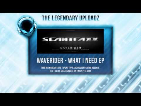 Waverider - Nothing Left / What I Need / Choices (What I Need EP) [HQ + HD]