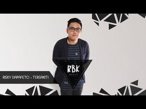 Risky Dapafeto - Tersakiti (RBK Lirik Video)