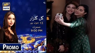 39;Gulo Gulzar39; Starting From 13th June Thursday at 900 PM only on ARY Digital