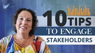 10 Tips to Engage Stakeholders