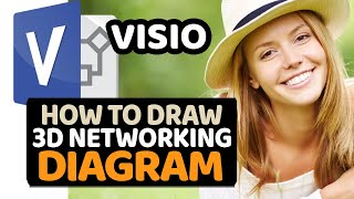 Tutorial: Create Professionally looking 3D Network diagram in Microsoft Visio  (Step by Step)