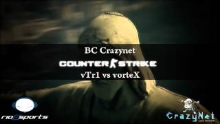 Baixar BC Crazynet: vTr1 vs vorteX