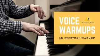 An Every Day Vocal Warm Up | Mickelsen Music Services