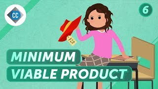 The MVP of Success - Minimum Viable Product: Crash Course Business Entrepreneurship #6