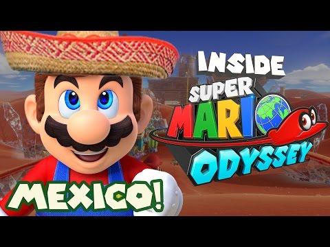 Inside Super Mario Odyssey - Open World of Mexico/Desert!