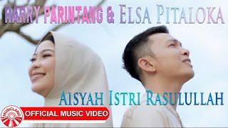 Harry Parintang & Elsa Pitaloka - Aisyah Istri Rasulullah [Official Music Video HD]