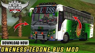 download ONENESS ZEDONE TOURIST BUS MOD for bus simulator indonesia | BUSSID V3.6.1 | #bussidmods