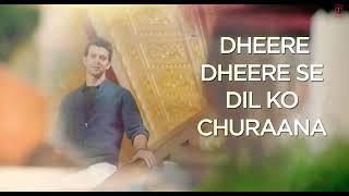 Dheere Dheere Se Meri Zindagi Song with LYRICS  Hrithik Roshan, Sonam Kapoor  Yo Yo Honey Singh