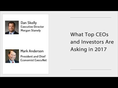 ExecuNet - What Top CEOs and Investors Are Asking in 2017