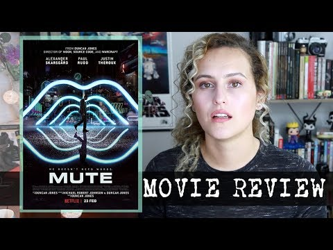 Mute (2018) Movie Review WARNING: RANT