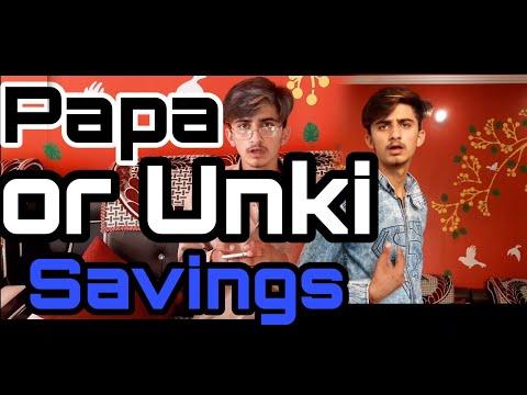 Papa Aur Unki Savings- | Rajat Saini