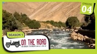 On The Road / Hai Maidan Tai Maidan - SE-1 - Ep-4 - Panjshir Province