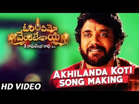 Akhilanda Koti Song Making | Om Namo Venkatesaya - Nagarjuna, Anushka Shetty, M M Keeravani
