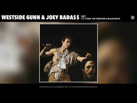 Westside Gunn & Joey Bada$$ - 327 (ft. Tyler, The Creator & Billie Essco) (Audio)