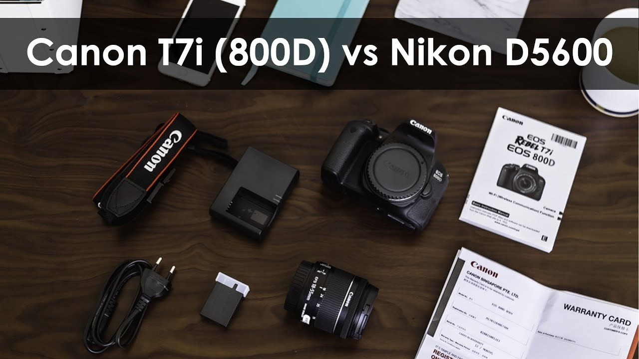 Canon T7i 800d Vs Nikon D5600 Detail Compare Best Beginner Dslr