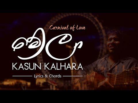Melaa | මේලා - Kasun Kalhara (Lyrics and Chords)