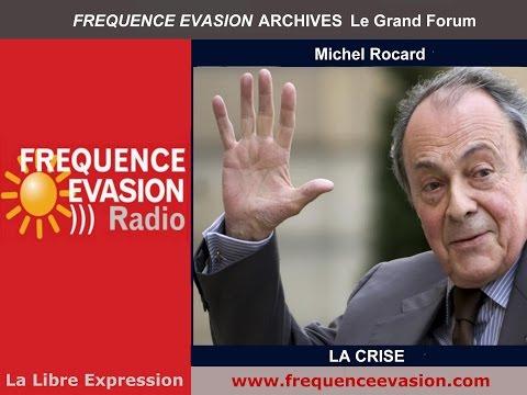 Michel Rocard  Interview sur Fréquence Evasion
