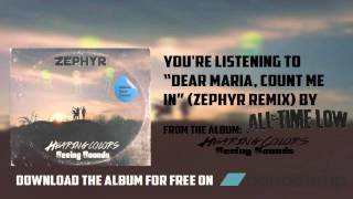 All Time Low- Dear Maria, Count Me In (Zephyr Remix) [OFFICIAL AUDIO]