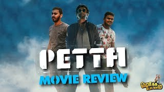Petta Review | Spoiler Free | Mokka Podalam