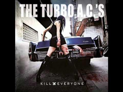 The Turbo A.C.'s - Kill Everyone mp3