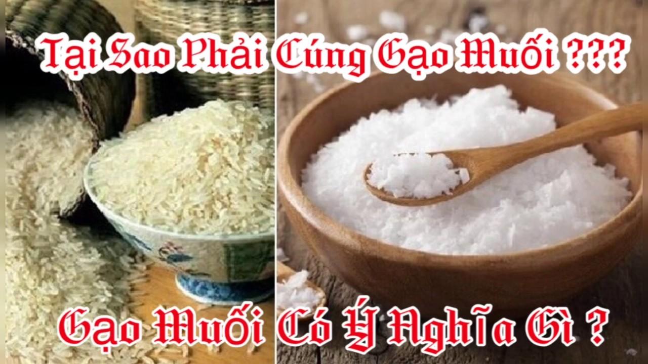 Tại sao phải cúng gạo muối? | Gạo muối có ý nghĩa gì? | Đồ Cúng Tâm Linh