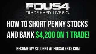 How To Short Penny Stocks and Bank $4,200 on 1 Trade