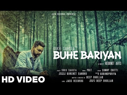 Buhe Bariyan | ( Full HD)  | Sukh Sahota  |  New Punjabi Songs 2016 | Latest Punjabi Songs 2016