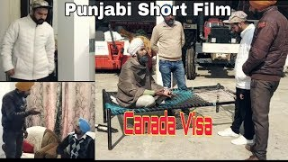 Canada Visa (Part 1) || Punjabi Short Film || Tejay Films || Latest punjabi Short movie 2019